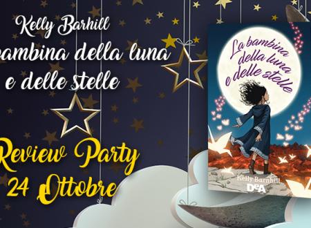 Review Party: La bambina della luna e delle stelle di Kelly Barnhill