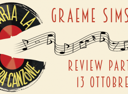 Review Party: Nell'aria la nostra canzone di Graeme Simsion