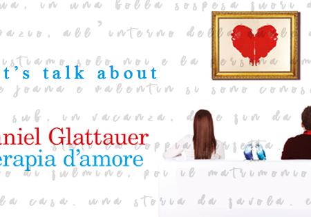 Let's talk about: Terapia d'amore di Daniel Glattauer