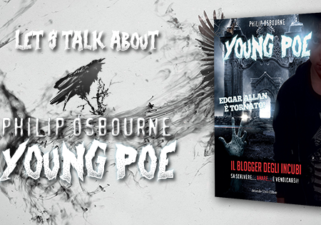 Let's talk about: Young Poe di Philip Osbourne