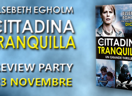 Review Party: Una cittadina tranquilla di Elsebeth Egholm