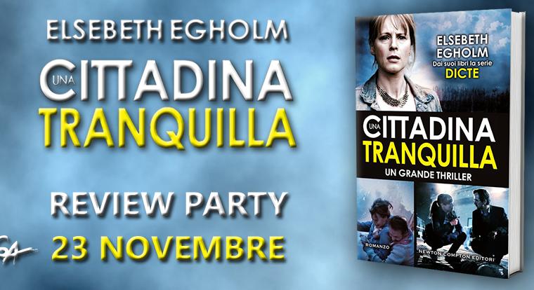 Review Party: Una cittadina tranquilla di Elsebeth Egholm