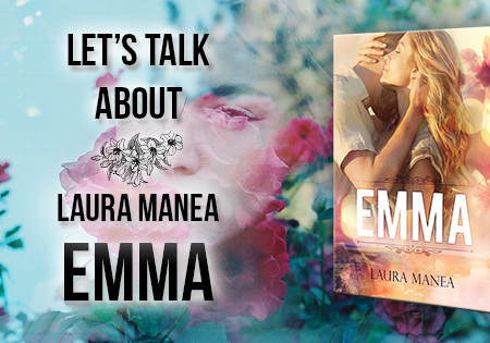 Let's talk about: Emma di Laura Manea