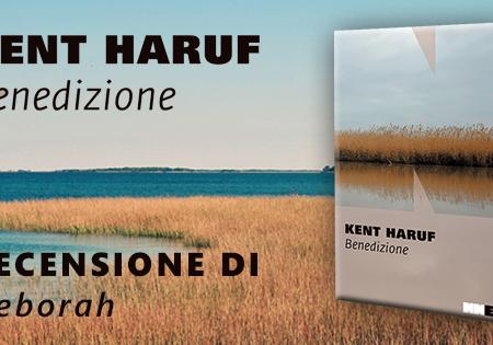 Benedizione di Kent Haruf | Recensione di Deborah