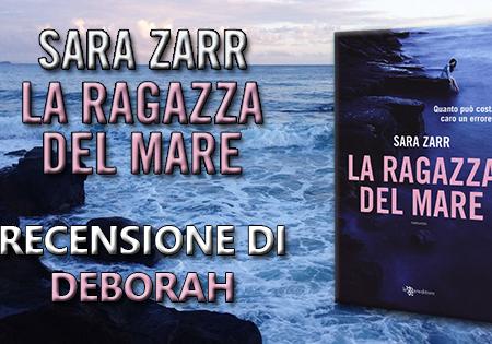 La ragazza del mare di Sara Zarr | Recensione di Deborah