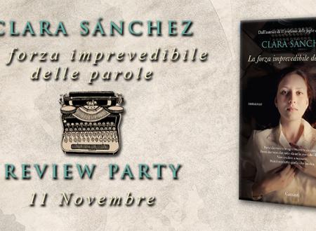 Review Party: La forza imprevedibile delle parole di Clara Sánchez