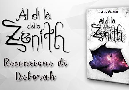 Al di là dello zenith di Stefano Saccinto | Recensione di Deborah