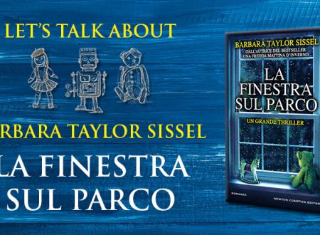 Let's talk about: La finestra sul parco di Barbara Taylor Sissel