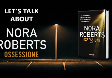 Let's talk about: Ossessione di Nora Roberts