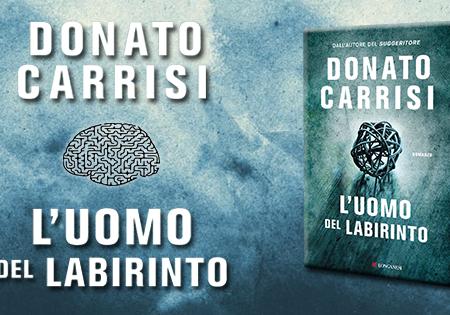 Let's talk about: L'uomo del labirinto di Donato Carrisi
