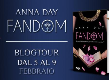 BLOGTOUR: Fandom di Anna Day – Presentazione del romanzo