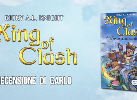 Recensione: King of Clash di Ricky A.L. Knight (DeAgostini)