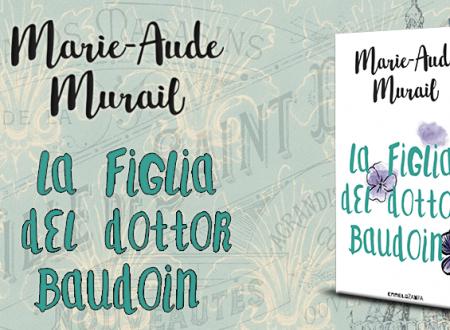 Let's talk about: La figlia del dottor Baudoin di Marie-Aude Murail