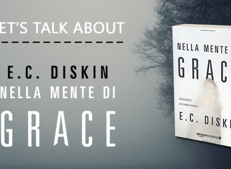Let's talk about: Nella mente di Grace di E. C. Diskin