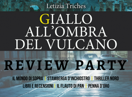 Review Party: Giallo all'ombra del vulcano di Letizia Triches