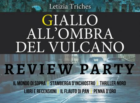 Review Party: Giallo all'ombra del vulcano di Letizia Triches
