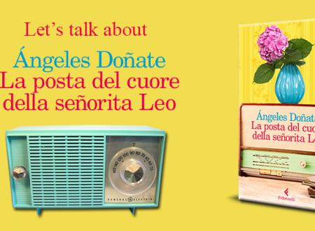 Let's talk about: La posta del cuore della señorita Leo di Ángeles Doñate