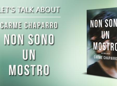 Let's talk about: Non sono un mostro di Carme Chaparro