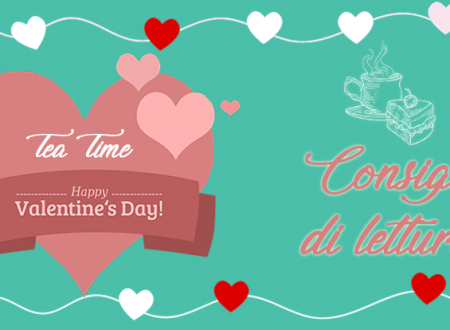 Tea Time: Consigli di lettura per San Valentino