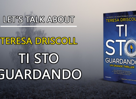 Let's talk about: Ti sto guardando di Teresa Driscoll