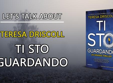 Let's talk about: Ti sto guardando di Teresa Driscoll