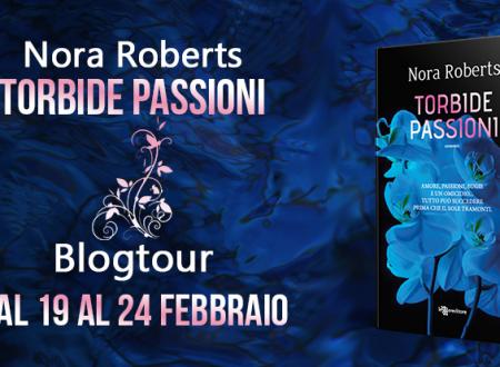 BLOGTOUR: Torbide Passioni di Nora Roberts – Dai libri al grande schermo