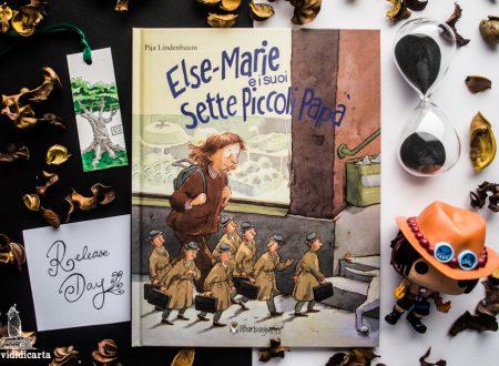 Recensione: Else-Marie e i suoi sette piccoli papà di Pija Lindenbaum