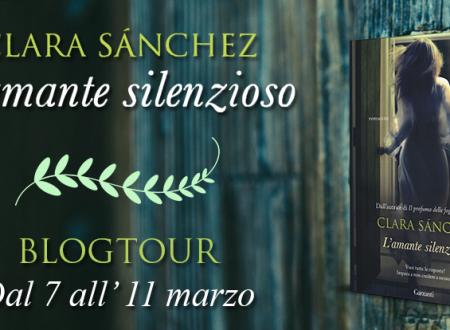 BLOGTOUR: L' amante silenzioso di Clara Sánchez – Recensione