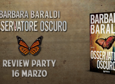 Review Party: Osservatore oscuro di Barbara Baraldi