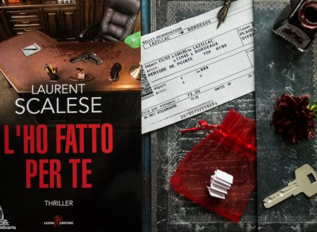 Review Party: L'ho fatto per te di Laurent Scalese