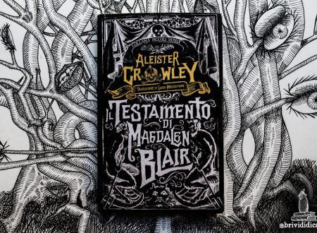 Old but gold: Il Testamento di Magdalen Blair di Aleister Crowley