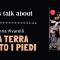 Let's talk about: La terra sotto i piedi di Anna Vivarelli