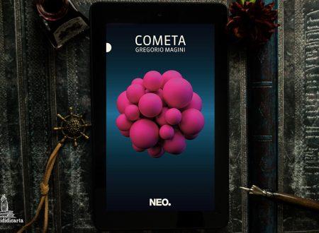 Release Day: Cometa di Gregorio Magini (Neo Edizioni)