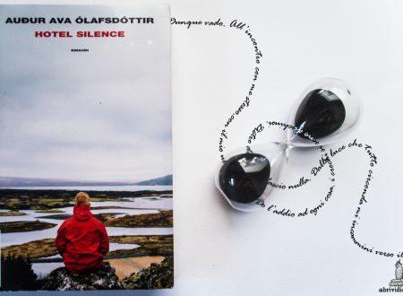Domino Letterario: Hotel Silence di Audur Ava Ólafsdóttir