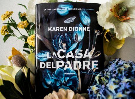 Let's talk about: La casa del padre di Karen Dionne