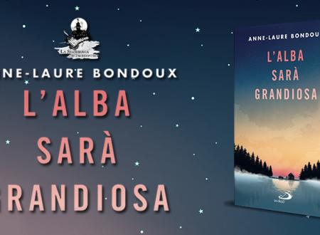 Music Monday #2: L'alba sarà grandiosa di Anne-Laure Bondoux