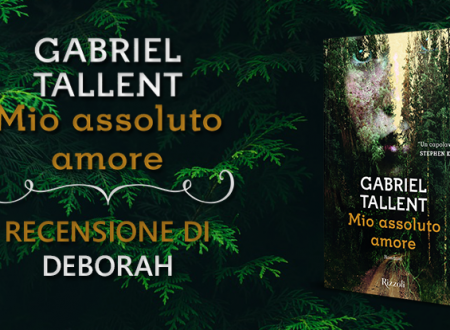 Mio assoluto amore di Gabriel Tallent | Recensione di Deborah