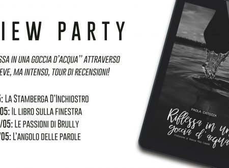 Review Party: Riflessa in una goccia d'acqua di Paola Catozza