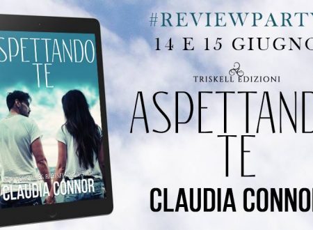 Review Party: Aspettando te di Claudia Connor