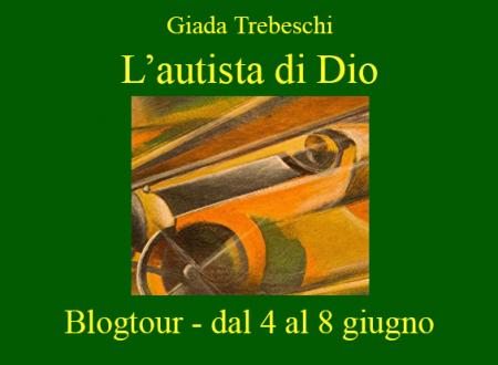 BLOGTOUR: L'autista di Dio di Giada Trebeschi  – L'arte durante i regimi