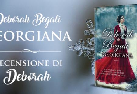Georgiana di Deborah Begali | Recensione di Deborah