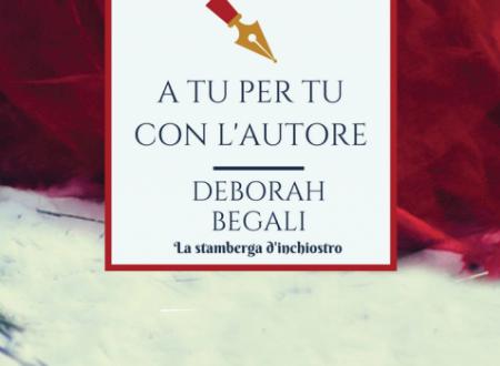 A tu per tu con Deborah Begali