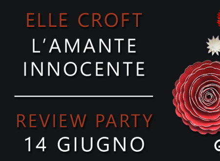 Review Party: L'amante innocente di Elle Croft (Longanesi)