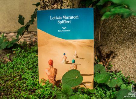 Let's talk about: Spifferi di Letizia Muratori (La nave di Teseo)