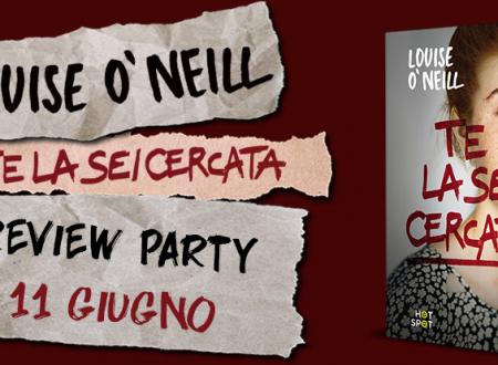 Review Party: Te la sei cercata di Louise O'Neill (Il Castoro)