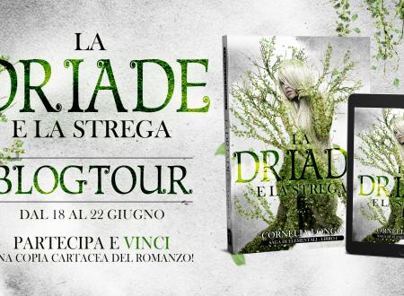 BLOGTOUR: La Driade e la strega di Cornelia Longo