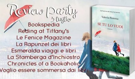 Review Party: Se tu lo vuoi di Valeria Fioretta