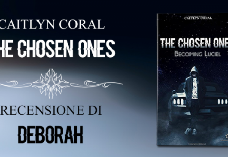 The chosen ones – Becoming Luciel di Caityln Coral | Recensione di Deborah