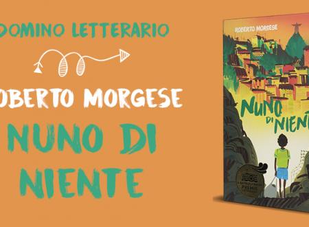 Domino Letterario: Nuno di niente di Roberto Morgese