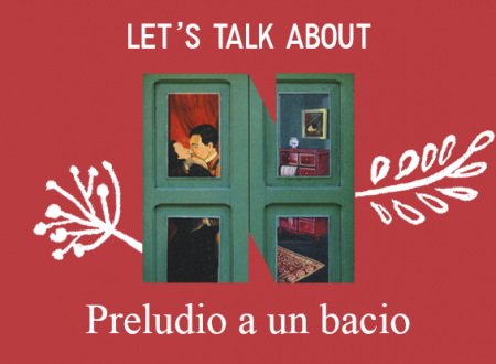 Let's talk about: Preludio a un bacio di Tony Laudadio (NN Editore)